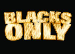 Blacks Only Comedy - Johannesburg