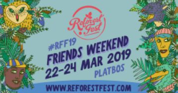 Reforest Fest Friends Weekend