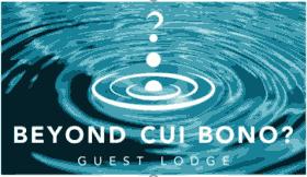 Beyond Cui Bono