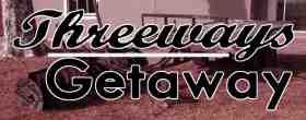 Threeways Getaway